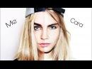 Cara Delevingne Transformation Makeup Tutorial
