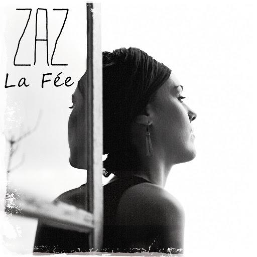 zaz альбом La fée