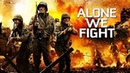 Одни в бою / Alone We Fight (2018) - Военный