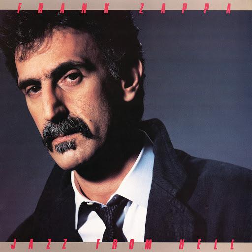 Frank Zappa альбом Jazz From Hell