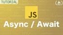 Async/Await - JavaScript Tutorial