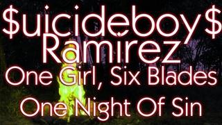 $uicideboy$, Ramirez - One Girl, Six Blades, One Night Of Sin | Перевод | Rus Subs