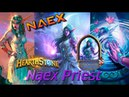 Hearthstone Naex the Priest Rank 14 up to 13 Wild April 2018