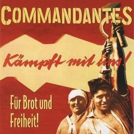 Commandantes альбом Für Brot und Freiheit