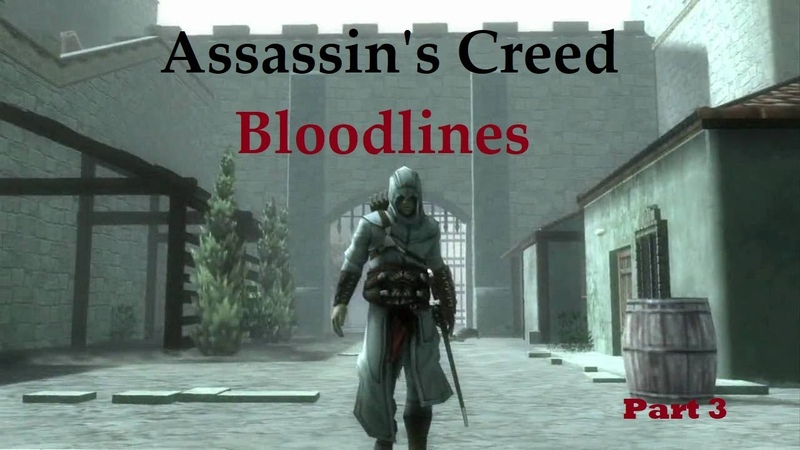 Assassin's Creed Bloodlines part 3 RUS