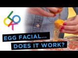 Egg Facial Mask: Does It Work? w/ Daniella Pineda & Valentine Bureau