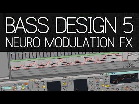 Bass Design 5: Neuro Bass Modulation FX