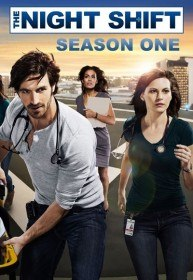 Ночная смена / The Night Shift (Сериал 2014-2015)