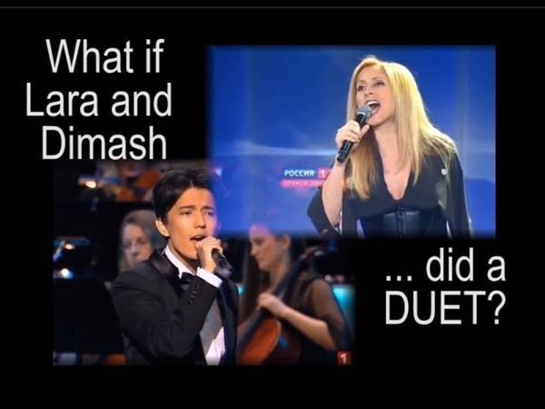 Full-Length What if Lara and Dimash duet Love of WearyTired Swans