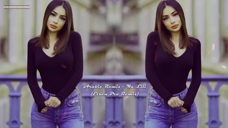 Arabiе Remix Ja Lilli Elsen pro remix