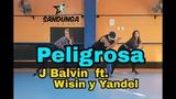 peligrosa - J Balvin ft. Wisin y Yandel Coreografia #zumba