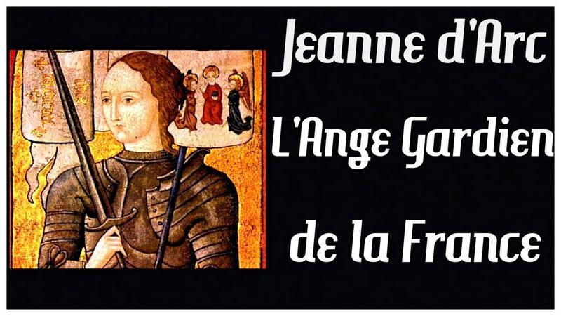 ⚜️ Jeanne dArc, LAnge Gardien de la France ⚜️ Octobre 2018