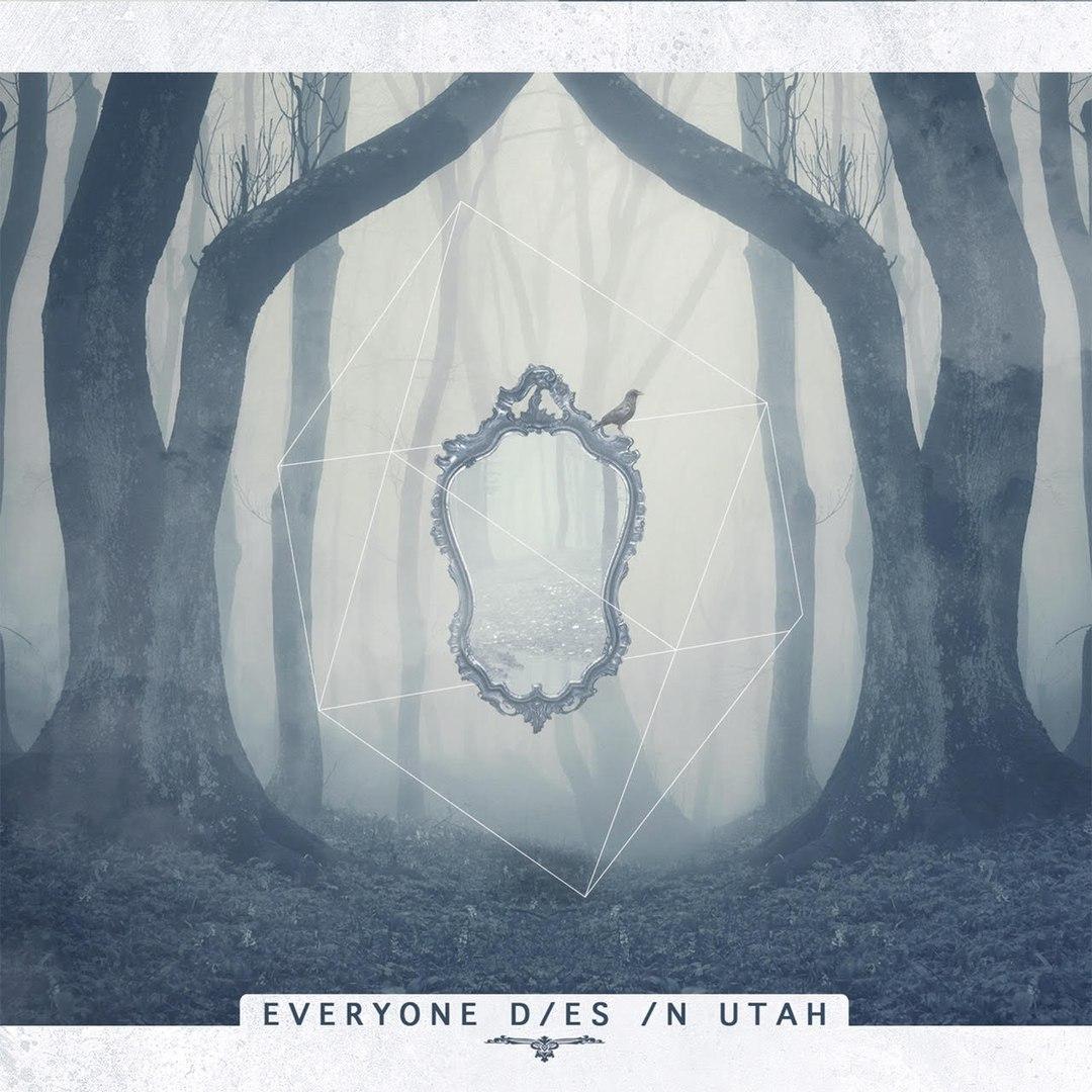 Everyone Dies In Utah - Synrs [New Song] (2016)