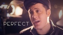 Ed Sheeran Perfect Sung in 3 Octaves Nick Pitera cover