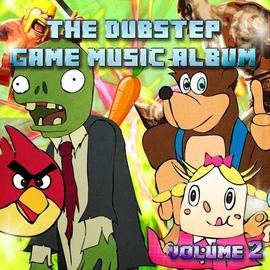 Dubstep Hitz альбом The Dubstep Game Music Album, Vol. 2