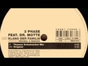3 Phase Feat Dr Motte Der Klang Der Familie Revisited Thomas Schumacher Remix