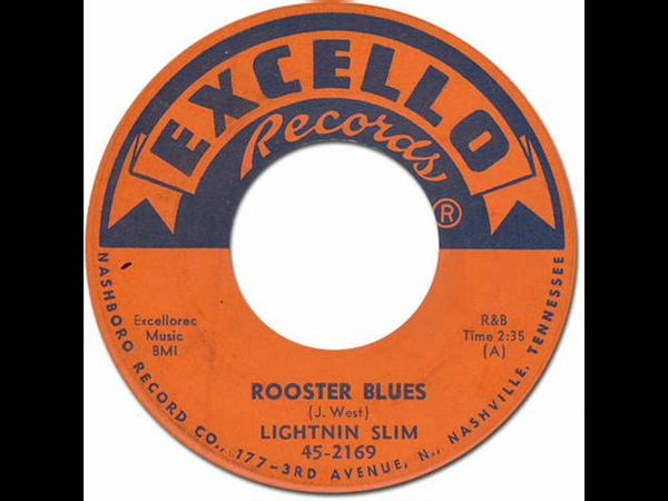 ROOSTER BLUES - Lightnin Slim [Excello 2169] 1959