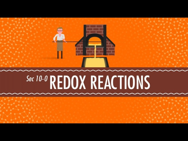 Redox Reactions: Crash Course Chemistry 10