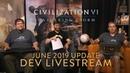 Civilization VI: Gathering Storm - Июньское обновление (стрим с разработчиками)