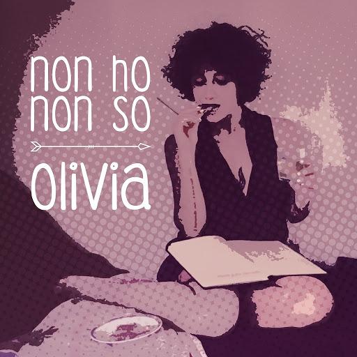 Olivia альбом Non ho non so
