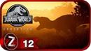 Jurassic World Evolution Прохождение на русском 12 Редкий вид СТИРАКОЗАВР FullHD PC