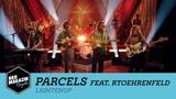 Parcels feat. RTOEhrenfeld -
