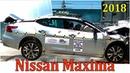 Фронтальный краш тест Nissan Maxima 2018