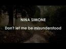 Nina Simone: Don't Let Me Be Misunderstood