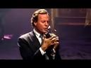 Julio Iglesias - When I need you