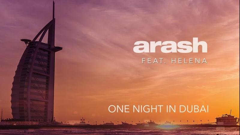 Arash feat. Helena - One Night in Dubai (Official Audio)