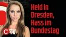 Held in Dresden Hass im Bundestag Die Woche COMPACT