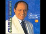 Charles Dumont - Dis cette melodie
