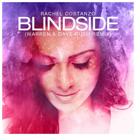 Rachel Costanzo - Blindside (Warren & Dave Rush Remix)