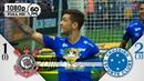 Corinthians 1 x 2 Cruzeiro - Gols Melhores Momentos COMPLETO - Copa do Brasil 2018