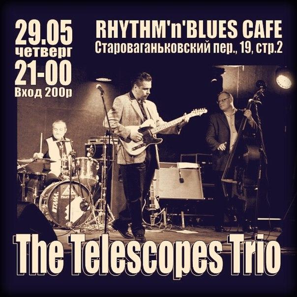 29.05 THE TELESCOPES в Кафе Ритм-Блюз!!!