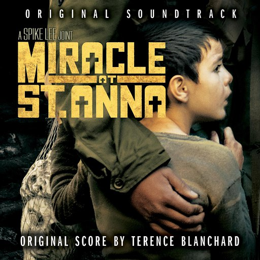 Terence Blanchard альбом Miracle At St. Anna Original Soundtrack