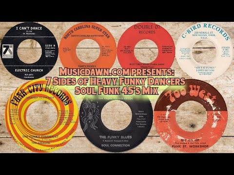 Musicdawn 7 Sides Of Heavy Funky Dancers - Soul Funk 45's Mix 2018