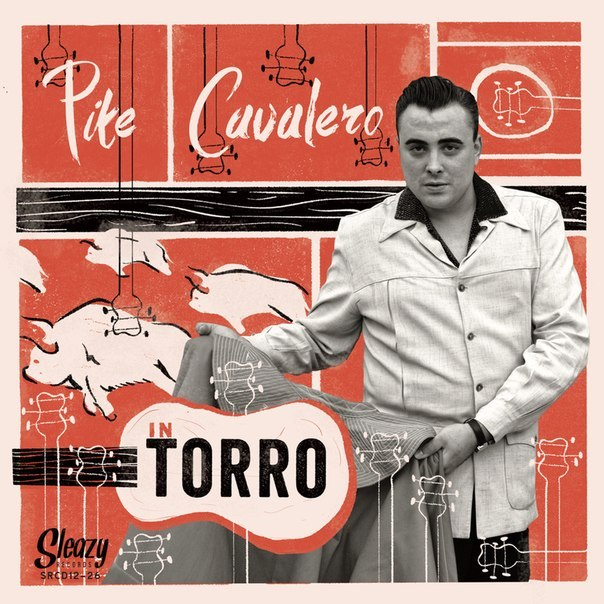 "Pike Cavalero ""Torro"" (released 24 February 2014) Sleazy Records, Spain"