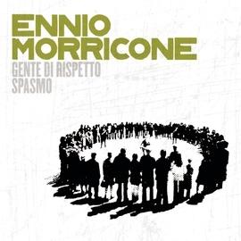Ennio Morricone альбом Genti Di Rispetto/ Spasmo