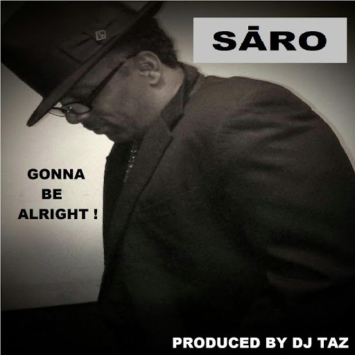 Saro альбом Gonna Be Alright !