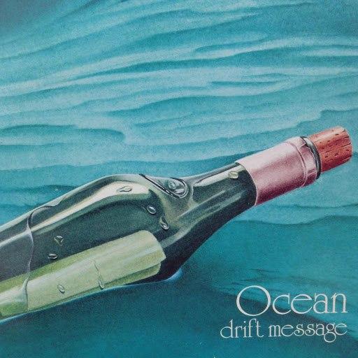 Ocean альбом Drift Message