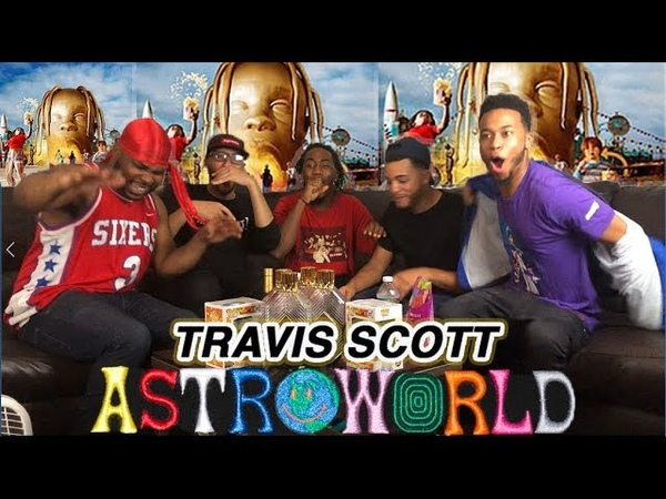 ITS LIT! TRAVIS SCOTT - ASTROWORLD FULL ALBUM REACTION/REVIEW