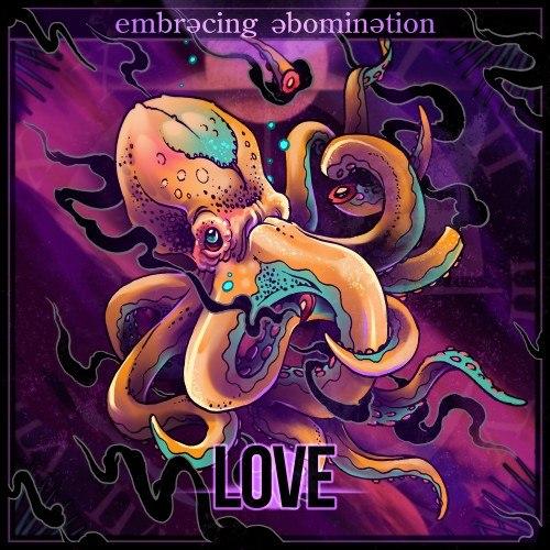 Embracing Abomination - Love (ii) [EP] (2012)