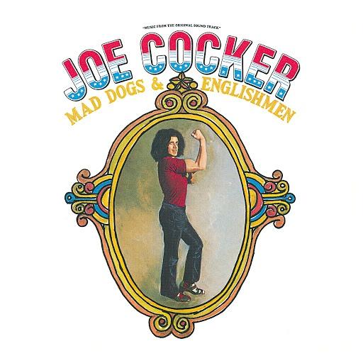 Joe Cocker альбом Mad Dogs & Englishmen