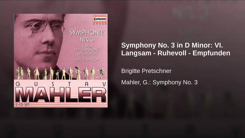 Symphony No. 3 in D Minor: VI. Langsam - Ruhevoll - Empfunden