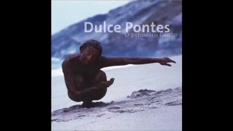 Dulce Pontes - Velha Chica (com Waldemar Bastos)