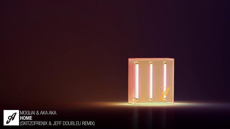 MOGUAI AKA AKA - Home (Skitzofrenix Jeff Doubleu Remix)