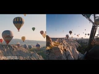 Каппадокия, полет на шарах | Huawei Dual-View Video