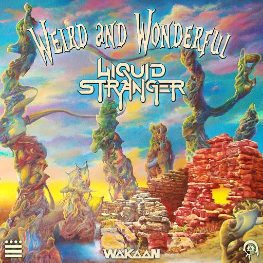 Liquid Stranger альбом Weird & Wonderful