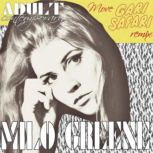 Milo Greene альбом Move (Gari Safari Remix)